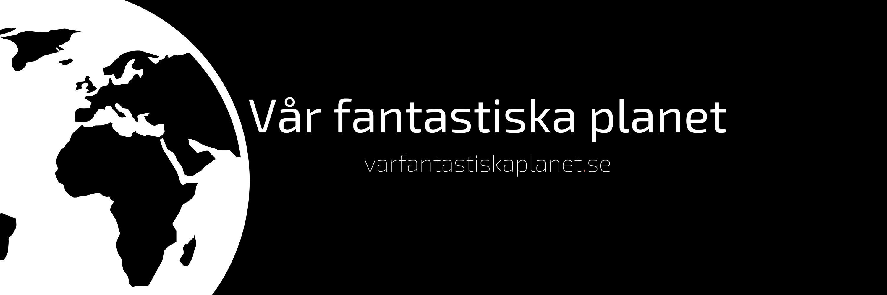 Vår fantastiska planet